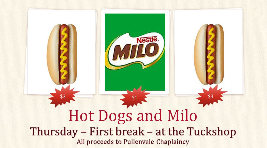 Hotdogs and Milo - Thursday 1st Break